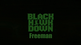 BlackHawkDown - 'Freeman' official music video